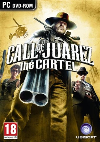 Call of Juarez: Картель / Call of Juarez: The Cartel